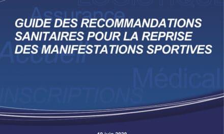 Guide des recommandations sanitaires pour la reprise des manifestations sportives