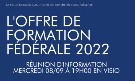 Réunion d'information 08/09/2021 : L'offre de formation fédérale 2022