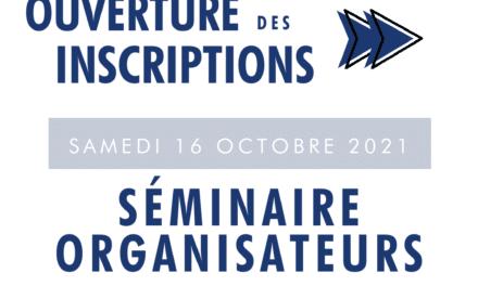 Ouverture des inscriptions au Séminaire des Organisateurs 2021